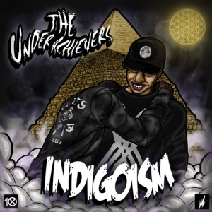 The_Underachievers_Indigioism-front-large