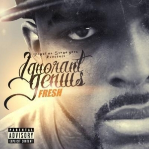 FRESH_Ignorant_Genius-front-large