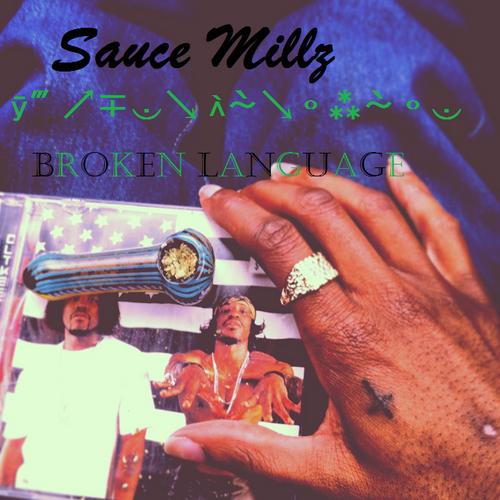 Sauce_Millz_Broken_Language-front-large