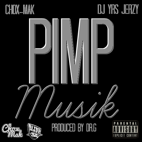 DJ YRS Jerzy Ft. Chox-Mak - Pimp Musik