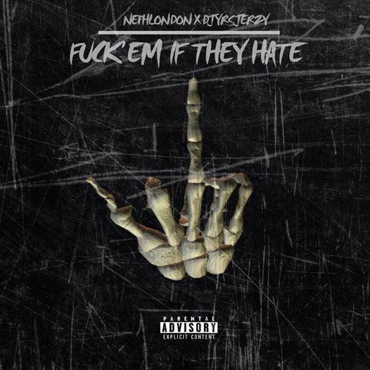 NephLon Don Ft. DJ YRS Jerzy - Fuck Em If They Hate